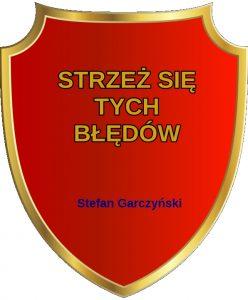 O Błędach I Głupocie Można Nieskończenie Stefan Garczyński